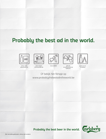Carlsberg – Probably the best ad in the world. – I wish I'd thought of that